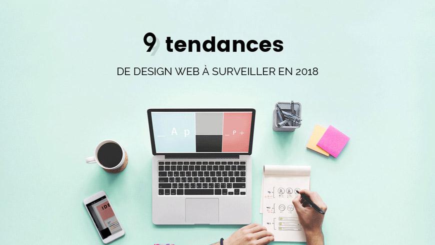 9 tendances de design Web à surveiller en 2018