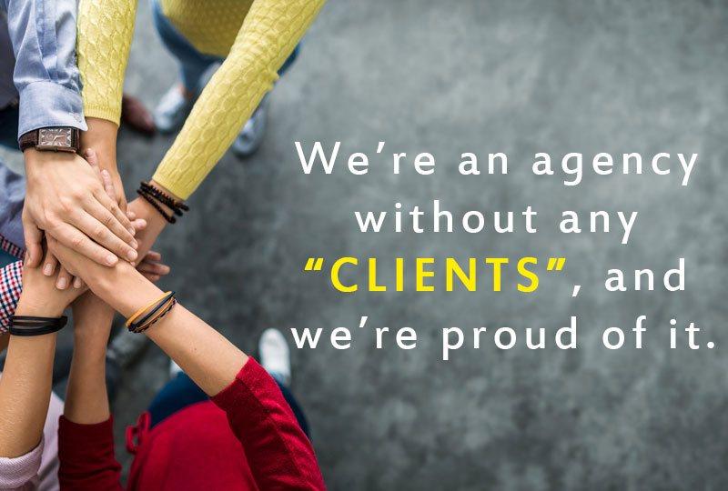 """Nous sommes une agence web sans """"clients"""" et nous en sommes fiers"""