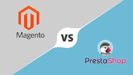 Magento vs PrestaShop: Quel est le meilleur pour son site E-commerce en 2019?
